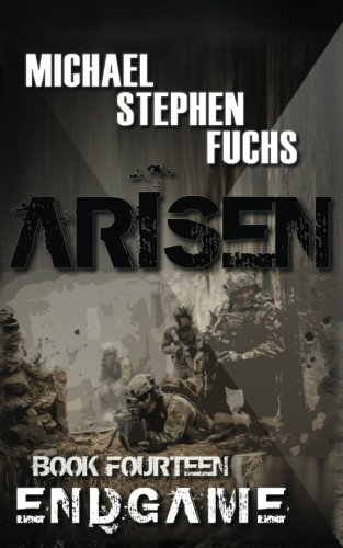 ARISEN, Book Fourteen - ENDGAME (Volume 14)