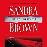 Hello, Darkness | Sandra Brown
