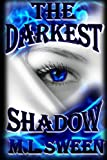 The Darkest Shadow, Matt Sween, 141963139X