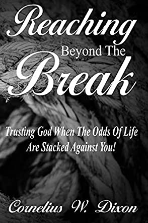 Reaching Beyond The Break