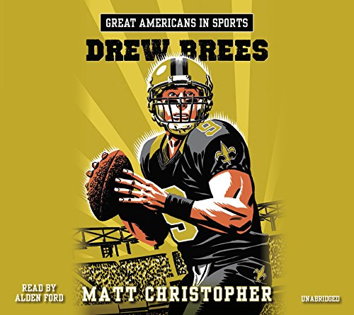 Drew Brees: Library Edition (Great Americans in Sports)