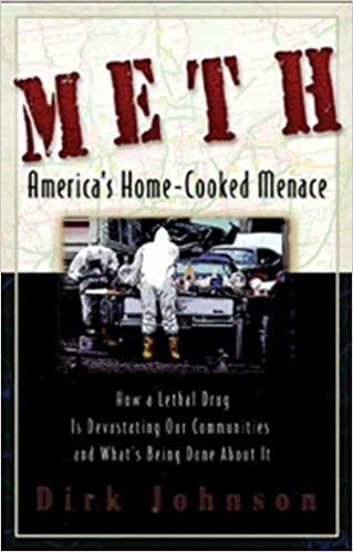 Book Meth: America's Home-Cooked Menace by Dirk Johnson (2005-09-15)