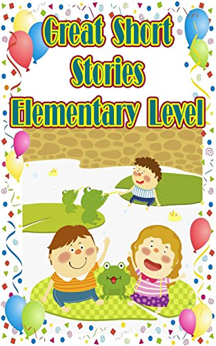 Great Short Stories Elementary Level: 13 Quick Reads Perfect