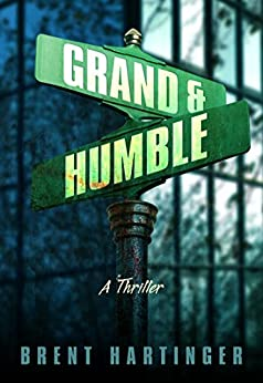 Grand & Humble by [Hartinger, Brent]