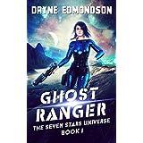 Ghost Ranger (The Seven Stars Universe Book 1)