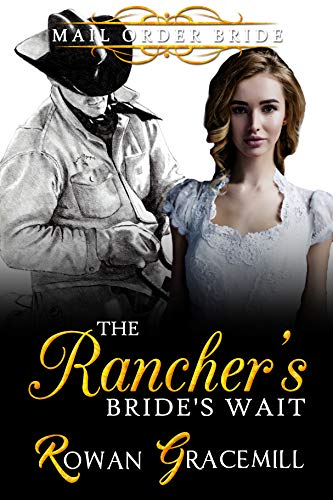 Pdf Spirituality The Rancher's Bride's Wait