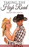 Paul Yancey (Taking The High Road Series Book 8)