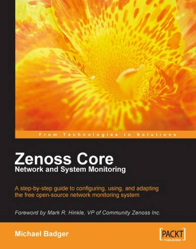 Zenoss Core Network and System Monitoring: A step-by-step guide to ...