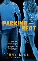 Packing Heat (Berkley Sensation)