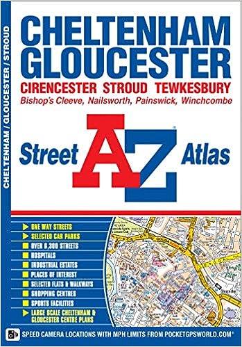 Cheltenham Gloucester Street Atlas A Z Street Atlas
