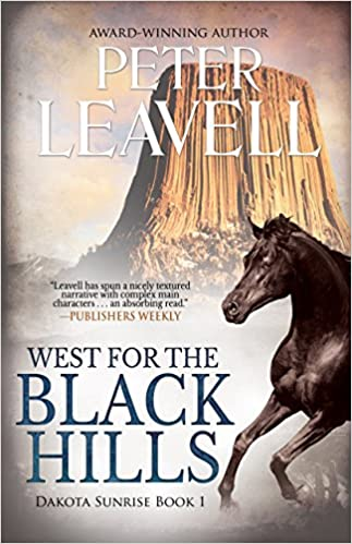 West for the Black Hills (Dakota Sunrise series Book 1)