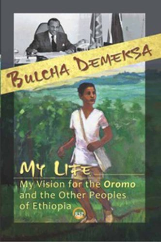Amazon com: My Life, My Vision for the Oromo and Other Peoples of