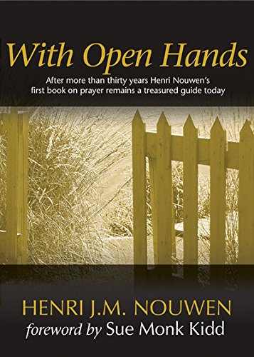 With Open Hands: Henri J. M. Nouwen: 8580000961010: Amazon.com: Books