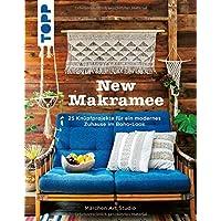 New Makramee: 25 Knüpfprojekte für ein modernes Zuhause im Boho-Look