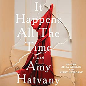 It Happens All the Time Audiobook