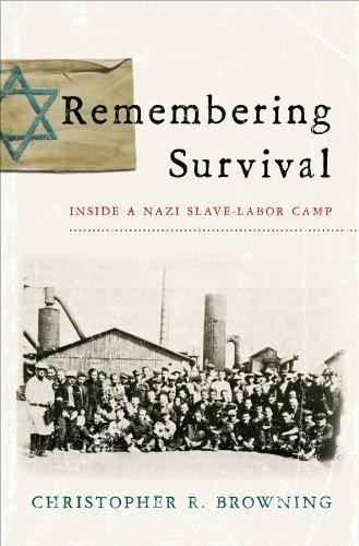 Download Remembering Survival: Inside a Nazi Slave-Labor Camp PDF