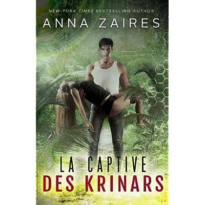 La captive des Krinars (French Edition)