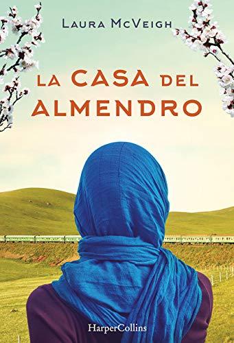 La casa del almendro (Under the Almond Tree - Spanish Edition)
