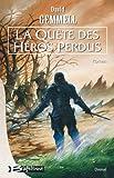 """Afficher """"La quête des héros perdus"""""""