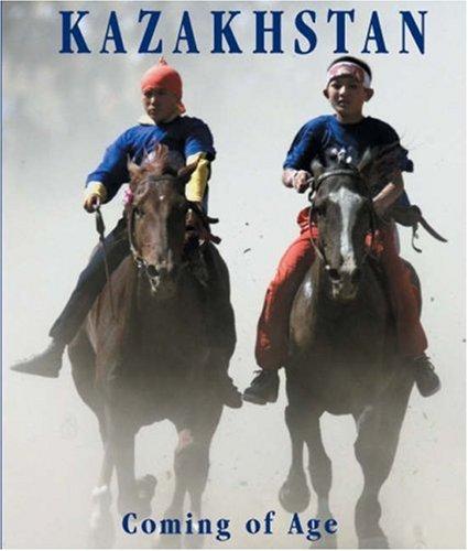 Kazakhstan: Coming of Age