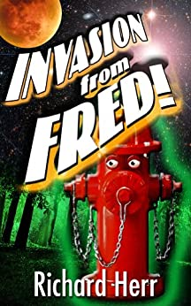 Invasion From Fred by [Herr, Richard]