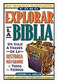 Como Explorar la Biblia, Stephen M. Miller, 0899226663