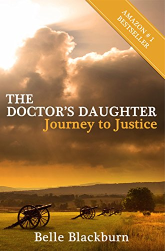 The Doctor's Daughter: Journey To Justice by Belle Blackburn ebook deal
