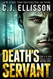 Death's Servant (Before the V V Inn, Prequel Stories Book 1)