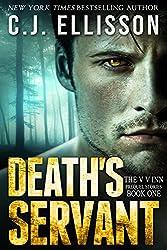 Death's Servant (Before the V V Inn, Prequel Stories Book 1)