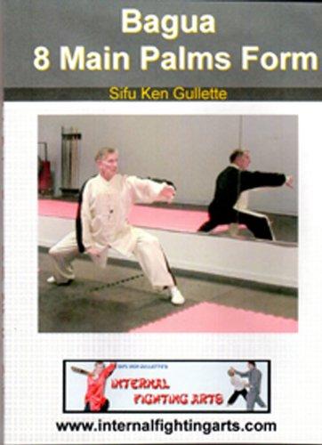 Bagua 8 Main Palms Form Instruction