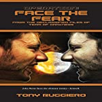 Operation: Face the Fear: Declassified Files of Team of Darkness, Book 3 | Tony Ruggiero