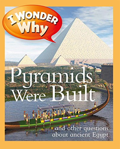 I Wonder Why Pyramids Were (Egypt Pyramids Picture)