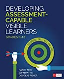 #5: Developing Assessment-Capable Visible Learners, Grades K-12: Maximizing Skill, Will, and Thrill (Corwin Literacy)