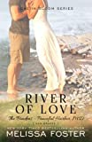 River of Love (The Bradens at Peaceful Harbor, Book 3) (Love in Bloom: The Bradens at Peaceful Harbor) (Volume 3)