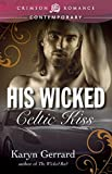 His Wicked Celtic Kiss (Wicked Men of Rockland series Book 2)