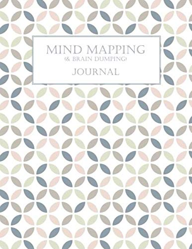 Mind Mapping & Brain Dumping Journal: Geometric Blue and Pink Notebook to Brainstorm, Plan, Organize Ideas and Thoughts. Map for Creativity and Visual Thinking
