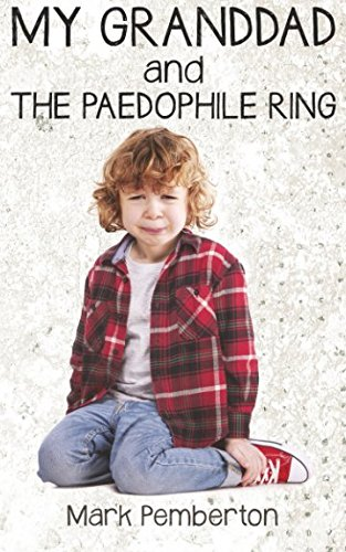 My Granddad And The Paedophile Ring pdf epub