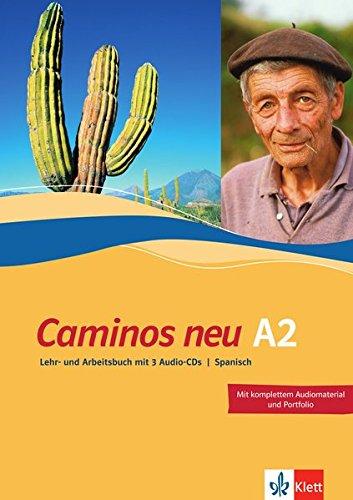 Caminos A2 Neue Ausgabe  Spanisch Als 3. Fremdsprache. Lehr  Und Arbeitsbuch + 3 Audio CDs