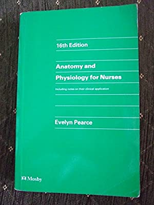 Buy Anatomy and Physiology for Nurses Book Online at Low