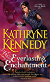 Everlasting Enchantment (The Relics of Merlin Book 4)