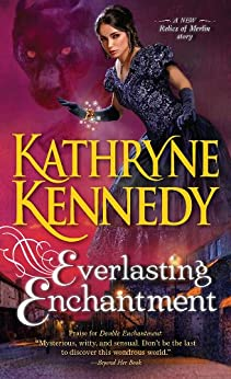 Everlasting Enchantment (The Relics of Merlin Book 4) (English Edition) por [Kennedy, Kathryne]