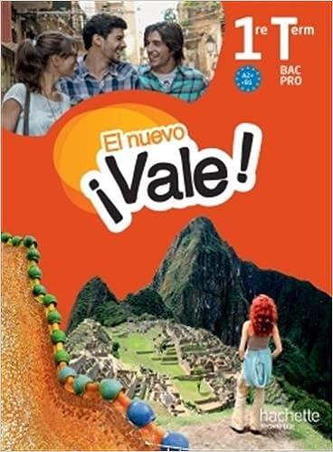 Livre EL nuevo Vale 1re Terminale Bac Pro - Livre élève Ed. 2016 pdf, epub
