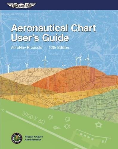 Aeronautical Chart User's Guide (FAA Handbooks series)