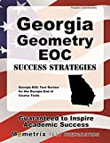 Georgia Geometry EOC Success Strategies Study Guide: Georgia EOC Test Review for the Georgia End of Course Tests