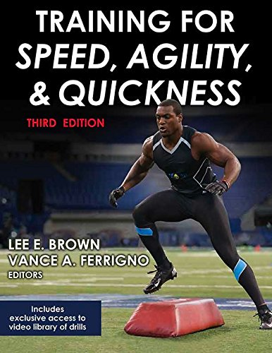 Training for Speed; Agility; and Quickness (Enhanced Edition with Video)