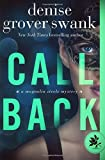 Call Back (Magnolia Steele Mystery) (Volume 3)