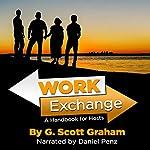 Work Exchange: A Handbook for Hosts | G. Scott Graham