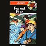 Forest Fire: Barclay Family Adventures | Ed Hanson