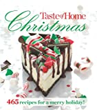 Taste of Home Christmas: 465 Recipes For a Merry Holiday