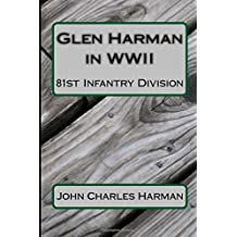 Glen Harman in WWII 81st Infantry Division: 81st Infantry Division